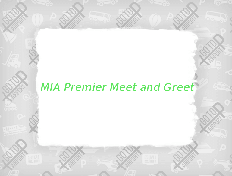 MIA Premier Meet and Greet Manchester airport parking default