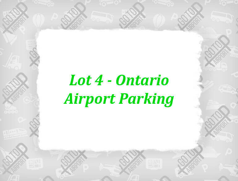 Lot 4 - Ontario airport parking default
