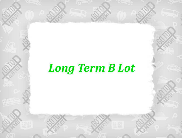 Long term B lot Nashville airport parking default