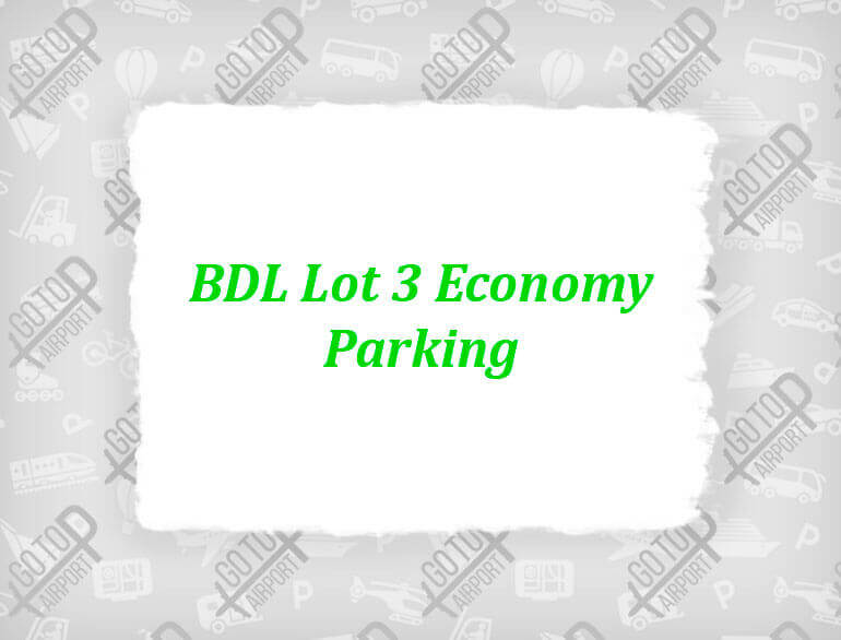 BDL lot 3 economy parking Hartford airport default
